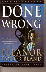 DONE WRONG by Eleanor Taylor Bland