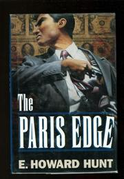 THE PARIS EDGE by E. Howard Hunt