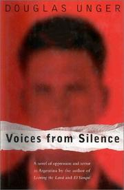 VOICES FROM SILENCE by Douglas Unger