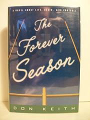 THE FOREVER SEASON by Don Keith