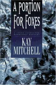 A PORTION FOR FOXES by Kay Mitchell