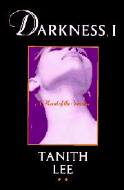 DARKNESS, I by Tanith Lee