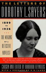 THE LETTERS OF DOROTHY L. SAYERS by Dorothy L. Sayers