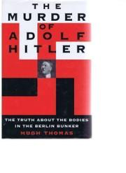 Cover art for THE MURDER OF ADOLF HITLER