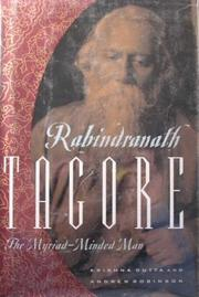 RABINDRANATH TAGORE by Krishna Dutta