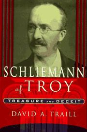 SCHLIEMANN OF TROY by David A. Traill