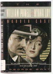 THE WILLIAM POWELL AND MYRNA LOY MURDER CASE by George Baxt