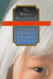 THE WHITE-HAIRED GIRL by Jaia Sun-Childers