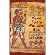 KING TUT'S PRIVATE EYE by Lee Levin