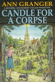 A CANDLE FOR A CORPSE by Ann Granger