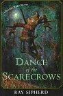 DANCE OF THE SCARECROWS by Ray Sipherd