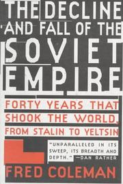 THE DECLINE AND FALL OF THE SOVIET EMPIRE by Fred Coleman