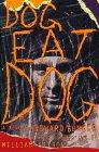 DOG EAT DOG by Edward Bunker