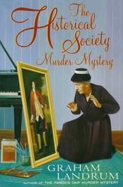 THE HISTORICAL SOCIETY MURDER MYSTERY by Graham Landrum