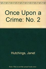 ONCE UPON A CRIME II by Janet Hutchings