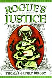 ROGUE'S JUSTICE by Thomas Gately Briody
