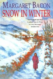 SNOW IN WINTER by Margaret Bacon