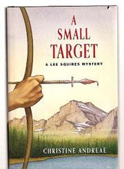 A SMALL TARGET by Christine Andreae