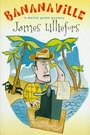 BANANAVILLE by Jim Lilliefors