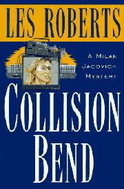 COLLISION BEND by Les Roberts
