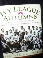 IVY LEAGUE AUTUMNS by Richard Goldstein