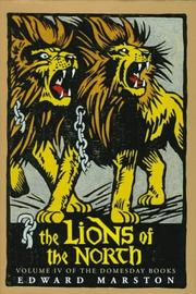 THE LIONS OF THE NORTH by Edward Marston