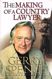 THE MAKING OF A COUNTRY LAWYER by Gerry Spence