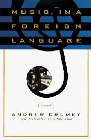 MUSIC, IN A FOREIGN LANGUAGE by Andrew Crumey