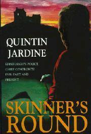 SKINNER'S ROUND by Quintin Jardine