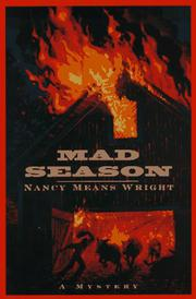 MAD SEASON by Nancy Means Wright