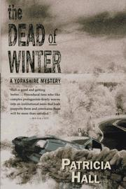 THE DEAD OF WINTER by Patricia Hall