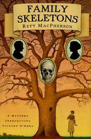 FAMILY SKELETONS by Rett MacPherson