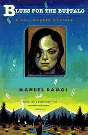 BLUES FOR THE BUFFALO by Manuel Ramos