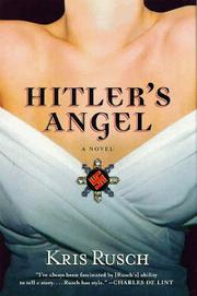 HITLER'S ANGEL by Kris Rusch