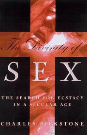 THE DIVINITY OF SEX by Charles Pickstone