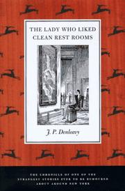 THE LADY WHO LIKED CLEAN RESTROOMS by J.P. Donleavy