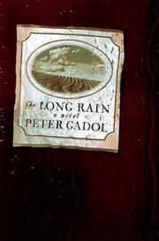 THE LONG RAIN by Peter Gadol
