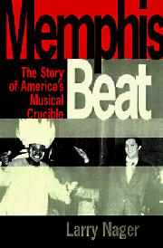 MEMPHIS BEAT by Larry Nager