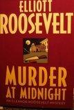 MURDER AT MIDNIGHT by Elliott Roosevelt