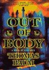 OUT OF BODY by Thomas Baum