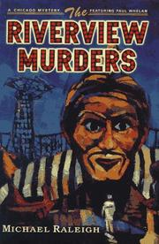 THE RIVERVIEW MURDERS by Michael Raleigh