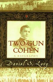 TWO-GUN COHEN by Daniel S. Levy