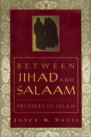 BETWEEN JIHAD AND SALAAM by Joyce M. Davis