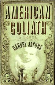 AMERICAN GOLIATH by Harvey Jacobs