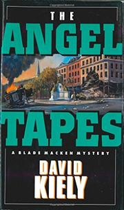 THE ANGEL TAPES by David M. Kiely