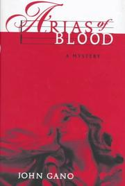 ARIAS OF BLOOD by John Gano