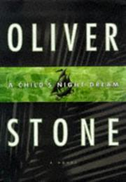 A CHILD'S NIGHT DREAM by Oliver Stone