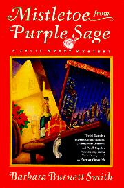 MISTLETOE FROM PURPLE SAGE by Barbara Burnett Smith