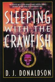 SLEEPING WITH THE CRAWFISH by D.J. Donaldson