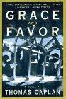 GRACE AND FAVOR by Thomas Caplan